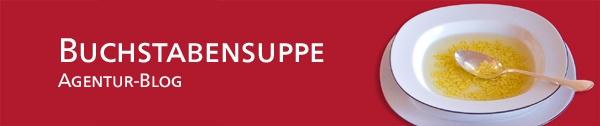 Blog Buchstabensuppe von Haffa & Partner